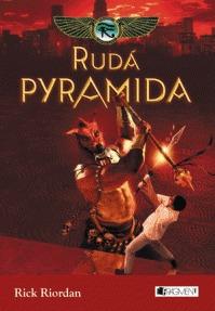 Rudá pyramida by Rick Riordan