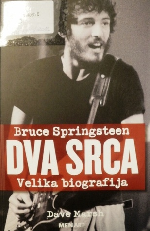 Bruce Springsteen Two Hearts The Story By Dave Marsh