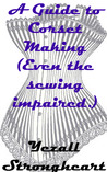 A Guide to Corset Making-Even the sewing inpaired by Yezall Strongheart