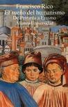 El sueño del humanismo. De Petrarca a Erasmo