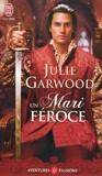 Un mari féroce by Julie Garwood