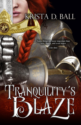 Tranquility's Blaze by Krista D. Ball