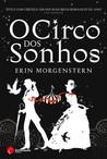 O Circo dos Sonhos by Erin Morgenstern