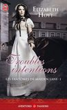 Troubles intentions by Elizabeth Hoyt