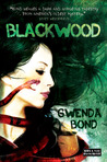 Blackwood by Gwenda Bond