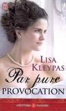 Par pure provocation by Lisa Kleypas