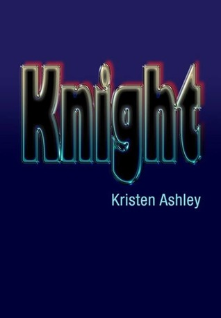 Knight by Kristen Ashley