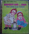 Raggedy Ann and Andy The Little Gray Kitten by Polly Curren