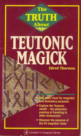 Truth about Teutonic Magick