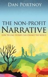 The Non-Profit Narrative by Dan Portnoy