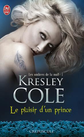 Le plaisir dun prince(Immortals After Dark 9)