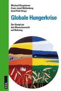 Globale Hungerkrise: Der Kampf um das Menschenrecht auf Nahrung