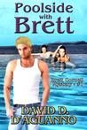 Poolside with Brett (Brett Cornell Mystery, #1)