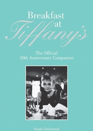The Breakfast at Tiffany's Companion