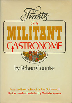 Feasts of a Militant Gastronome,
