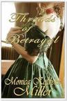 Threads of Betrayal by Monica Koldyke Miller