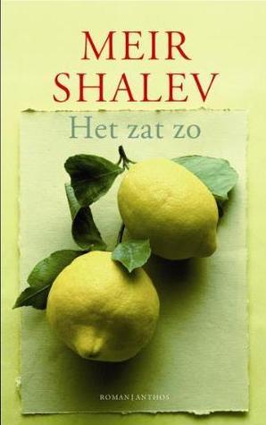 Het zat zo by Meir Shalev