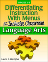 Differentiating Instruction With Menus for the Inclusive Clas... by Laurie E. Westphal