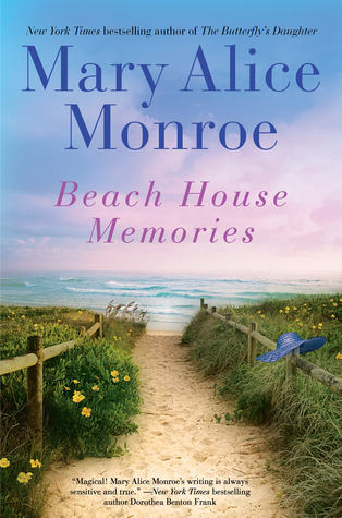Beach House Memories by Mary Alice Monroe