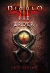 Diablo III: The Order (Diablo, #8)