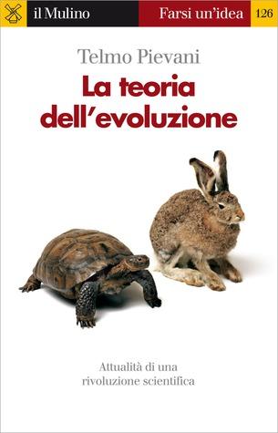 La teoria dell'evoluzione by Telmo Pievani