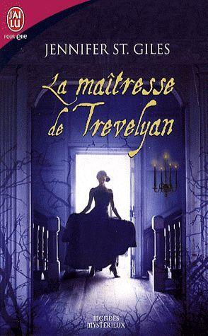 La maîtresse de Trevelyan by Jennifer St. Giles