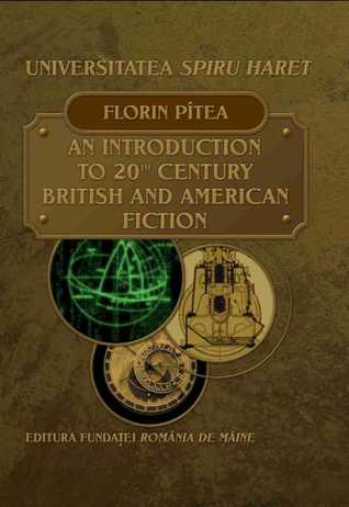 An Introduction to 20th Century British and American Fiction