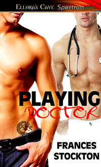 Playing Doctor by Frances Stockton