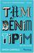 Tam Benim Tipim: Bir Font Kitabı by Simon Garfield