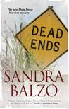 Dead Ends by Sandra Balzo