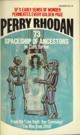 Spaceship of Ancestors by Clark Darlton