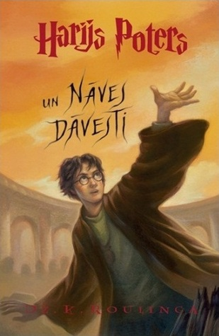 Harijs Poters un Nāves Dāvesti (Harry Potter, #7)