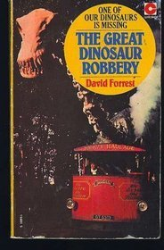 The Great Dinosaur Robbery
