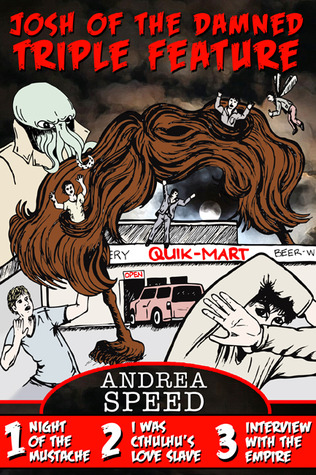 Josh of the Damned Triple Feature #1 by Andrea Speed