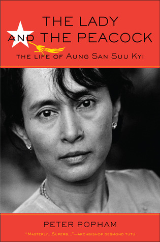 The Lady And The Peacock The Life Of Aung San Suu Kyi Of Burma By  The Lady And The Peacock The Life Of Aung San Suu Kyi Of Burma By Peter  Popham Essay Mahatma Gandhi English also Essay For Students Of High School Essays On Health Care Reform