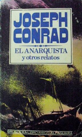 El anarquista y otros relatos