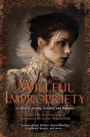 Willful Impropriety by Ekaterina Sedia