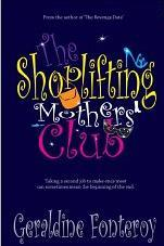 The Shoplifting Mothers Club