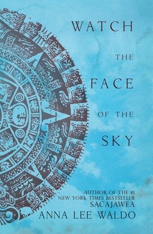 Watch the Face of the Sky (Circle, #3)