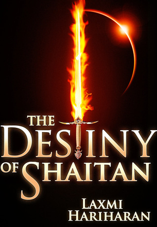 Ebook The Destiny of Shaitan by Laxmi Hariharan DOC!