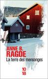 La terre des mensonges by Anne B. Ragde