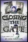 Closing The Gate