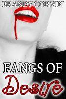 Fangs of Desire by Brandy Corvin