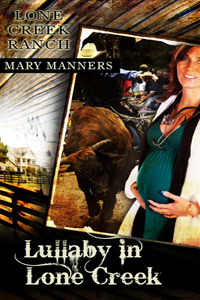 Lullaby in Lone Creek (Lone Creek Ranch, #2)