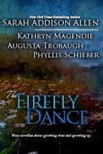 The Firefly Dance by Sarah Addison Allen