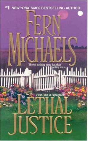 Lethal Justice by Fern Michaels