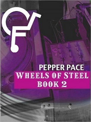 Wheels of Steel by Pepper Pace