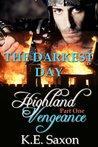 The Darkest Day (Highland Vengeance, #1)