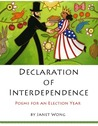 Declaration of Interdependence by Janet S. Wong