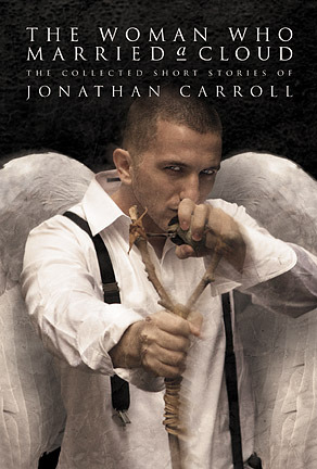 The Woman Who Married a Cloud by Jonathan Carroll